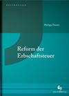 Reform der Erbschaftsteuer